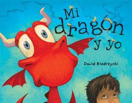 Mi Dragon Y Yo Opens in new window
