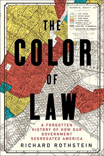 Color of Law A Forgotten Histoy Opens in new window