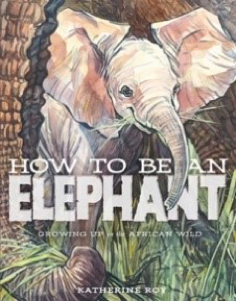 How to be an elephant Opens in new window